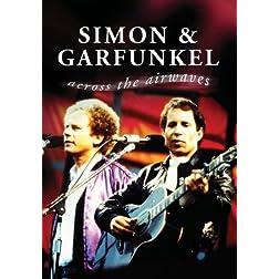 Simon & Garfunkel Across The Airwaves