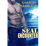 SEAL Encounter (SEAL Brotherhood)by Sharon Hamilton