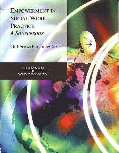 Empowerment In Social Work Practice: A Sourcebook