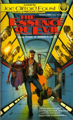 Image for The Essence of Evil: (#3) (Book Three of Angel's Luck)