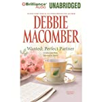 Wanted: Perfect Partner: A Selection from Married in Seattle | Debbie Macomber