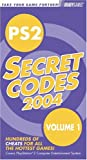 PS2(R) Secret Codes 2004 (Bradygames Take Your Games Further) (0744003350) by BradyGames