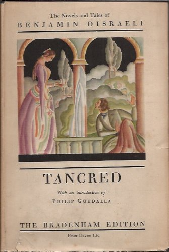 Tancred: Or, The New Crusade