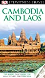 VARIOUS DK Eyewitness Travel Guide: Cambodia & Laos