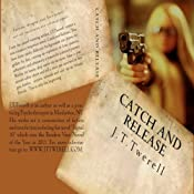 Catch and Release | [James T. Twerell, J. T. Twerell]