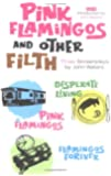 Pink Flamingos and Other Filth: Three Screenplays by John Waters