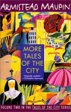 More Tales of the City (Tales of the City, Volume Two), Armistead Maupin