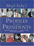 TIME: Hugh Sidey Profiles the Presidents: From FDR to Clinton with TIME Magazine