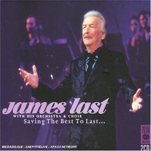 James Last - Saving the Best to Last...: Live - Zortam Music