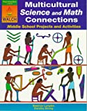 img - for Multicultural Science and Math Connections: Middle School Projects and Activities book / textbook / text book