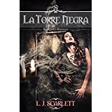 La Torre Negra (Scarlett's Heroines – Volumen 1)