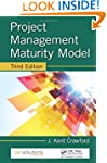 Project Management Maturity Model, Th...
