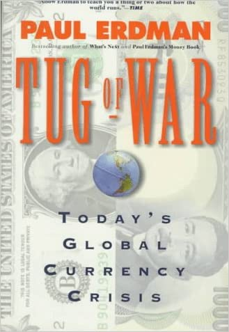 Tug of War: Today's Global Currency Crisis