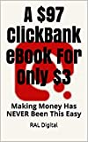 A $97 ClickBank eBook For Only $3: Making Money Has Never Been This Easy