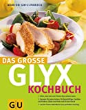 Das grosse GLYX Kochbuch title=