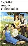 Amour et d�solation par Huth