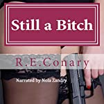 Still a Bitch: Rachel Cord Confidential Investigations | R. E. Conary