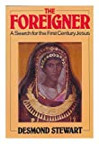 Foreigner: Search for the First Century Jesus