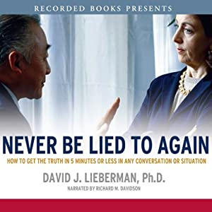 Never Be Lied To Again | [David Lieberman]