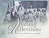 Nursing Reflections: A Century of Caring (032301173X) by Mosby