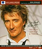 Rod Stewart It Had To Be You: The Great American Songbook [DVD AUDIO]