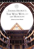 img - for The Wise Woman of Hoxton (Globe Quartos) book / textbook / text book