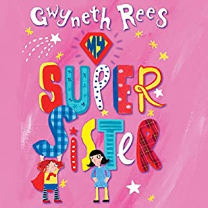 My Super Sister Audiobook
