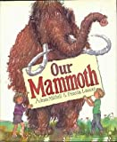 Our Mammoth (0152588388) by Mitchell, Adrian