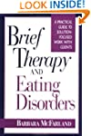 Brief Therapy and Eating Disorders: A...