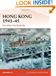 Hong Kong 1941-45: First Strike in th...