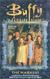 Buffy The Vampire Slayer : Harvest (No. 1) Richie Tankersley Cusick