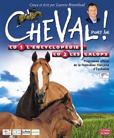 Cheval : CD1, L'Encyclopédie - CD2, Les galops. Programme officiel de la Fédération Française d' Equitation