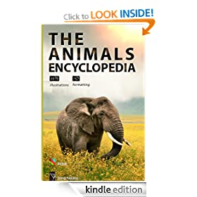 The Big Animals Encyclopedia [illustrated] [1075 illustrations, high-level formatting]