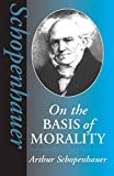 On the Basis of Morality (Hackett Classics)