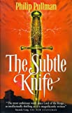 The Subtle Knife (His Dark Materials)