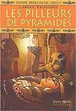 echange, troc Carole Wilkinson - Ramosé, prince du Nil, Tome 2 : Les pilleurs de pyramides