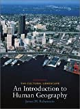 The Cultural Landscape: An Introduction to Human Geography (7th Edition)