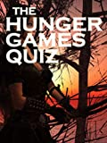 Hunger Games Quiz Book EXPERTS ONLY: 101 Interactive Quizzes for The Hunger Games Trilogy Fans