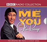 Knowing Me, Knowing You...: Complete Series: With Alan Partridge (Canned Laughter)