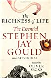img - for The Richness of Life: The Essential Stephen Jay Gould book / textbook / text book