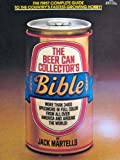The Beer Can Collector's Bible
