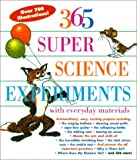 365 Super Science Experiments: With Everyday Materials (080697561X) by Churchill, E. Richard