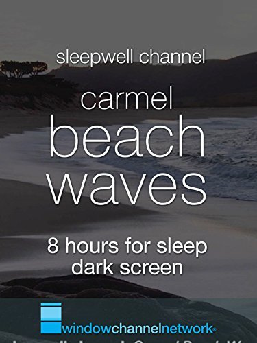 Carmel Beach Waves 8 hours for sleep dark screen
