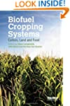 Biofuel Cropping Systems: Carbon, Lan...