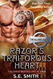 Razor's Traitorous Heart: The Alliance Book 2