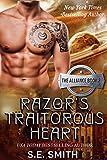Razor's Traitorous Heart: The Alliance Book 2 (English Edition)