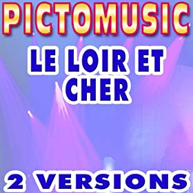 Le Loir et Cher (Karaoke Instrumental Version) (Originally Performed by Michel Delpech)