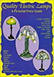 Quality Electric Lamps: A Pictorial P...