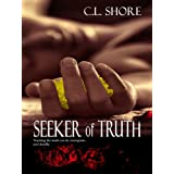 Seeker of Truth ~ C.L. Shore