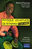 Physique : les astuces de Feynman : 4 cours indits